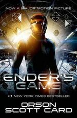 Ender's Game (Movie Tie-In) : Ender Quintet Series : Book 1 - Orson Scott Card