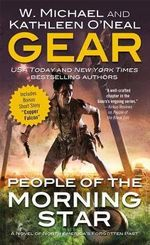 People of the Morning Star : A Novel of North America's Forgotten Past - W Michael Gear