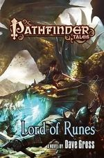 Pathfinder Tales : Lord of Runes - Dave Gross