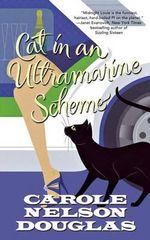 Cat in an Ultramarine Scheme : A Midnight Louie Mystery - Carole Nelson Douglas