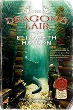 The Dragon's Lair - Elizabeth Haydon
