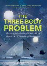 The Three-Body Problem - Cixin Liu