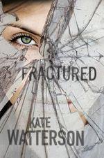 Fractured : Detective Ellie Macintosh - Kate Watterson