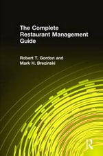 The Complete Restaurant Management Guide : Readings in Contemporary Cultural Anthropology - Robert T. Gordon