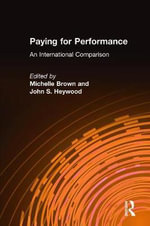 Paying for Performance : An International Comparison - Michelle Brown