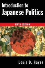 Introduction to Japanese Politics - Louis D. Hayes