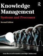 Knowledge Management : Systems and Processes - Irma Becerra-Fernandez