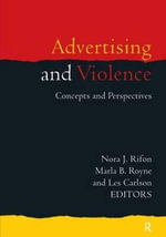 Advertising and Violence : Concepts and Perspectives