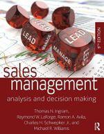 Sales Management : Analysis and Decision-Making - Thomas N. Ingram