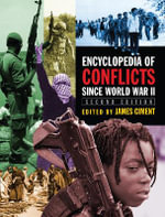 Encyclopedia of Conflicts Since World War II - James Ciment