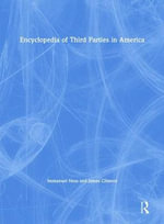 Encyclopedia of Third Parties in America - Immanuel Ness