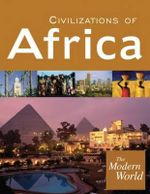 The Modern World :  Civilizations of Africa; Civilizations of Europe; Civilizations of the Americas; Civilizations of the Middle East and Southwest Asia; Civilizations of Asia and the Pacific