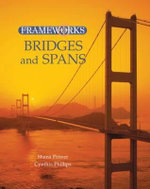 Bridges and Spans : FrameWorks - Cynthia Phillips