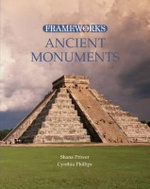 Ancient Monuments : FrameWorks - Cynthia Phillips