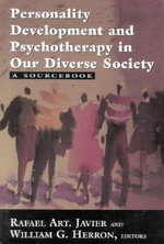 Personality Development and Psychotherapy in Our Diverse Society : A Source Book
