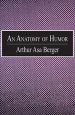 An Anatomy of Humor - Arthur Asa Berger