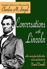 Conversations with Lincoln : American Presidents (Transaction Paperback) - Abraham Lincoln