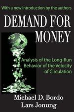 Demand for Money : An Analysis of the Long-run Behavior of the Velocity of Circulation - Michael D. Bordo