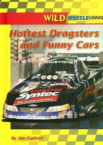 Hottest Dragsters and Funny Cars - Jim Gigliotti