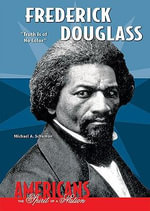 Frederick Douglass : Truth is of No Color - Michael A. Schuman