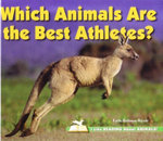 Which Animals Are the Best Athletes? : I Like Reading About Animals Series - Faith Hickman Brynie
