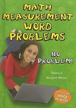 Math Measurement Word Problems : No Problem! - Rebecca Wingard-Nelson