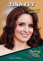 Tina Fey : TV Comedy Superstar - Michael A Schuman