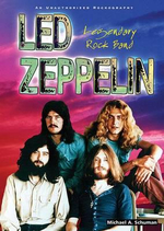 Led Zeppelin : Legendary Rock Band : Rock Rebels Series - Michael A. Schuman