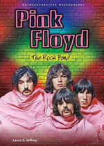 Pink Floyd : The Rock Band : An Unauthorised Rockography - Laura S. Jeffrey