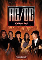AC/DC : Hard Rock Band : Rock Rebels Series - Heather Miller