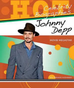 Johnny Depp : Movie Megastar : Celebrity Biographies Series - Jill Menkes Kushner