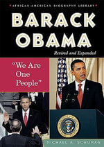 Barack Obama : We are One People - Michael A. Schuman