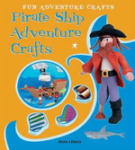 Pirate Ship Adventure Crafts : Fun Adventure Crafts - Anna Llimos