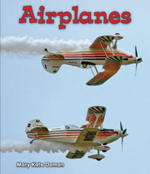 Airplanes : All about Big Machines - Dorothy Goeller
