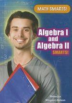 Algebra I and Algebra II Smarts! : Math Smarts! (Library) - Rebecca Wingard-Nelson