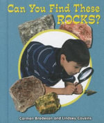 Can You Find These Rocks? : All about Nature - Carmen Bredeson