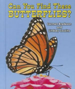 Can You Find These Butterflies? : All about Nature - Carmen Bredeson