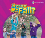 Why Is It Fall? - Sara L Latta