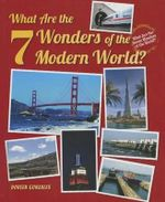 What Are the 7 Wonders of the Modern World? - Doreen Gonzales