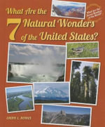 What Are the 7 Natural Wonders of the United States? - Cheryl L Defries