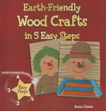 Earth-Friendly Wood Crafts in 5 Easy Steps - Anna Llimos