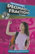 Decimals and Fractions : It's Easy! - Rebecca Wingard-Nelson