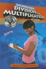 Division and Multiplication : It's Easy! - Rebecca Wingard-Nelson