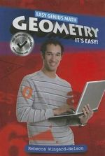 Geometry : It's Easy! - Rebecca Wingard-Nelson