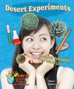 Desert Experiments : 11 Science Experiments in One Hour or Less - Robert Gardner
