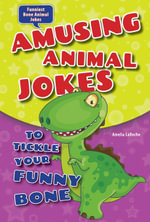 Amusing Animal Jokes to Tickle Your Funny Bone - Amelia LaRoche