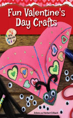 Fun Valentine's Day Crafts - Arlene Erlbach