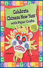 Celebrate Chinese New Year with Paper Crafts - Randel McGee