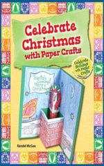 Celebrate Christmas with Paper Crafts - Randel McGee