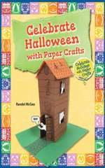 Celebrate Halloween with Paper Crafts - Randel McGee
